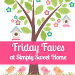 Simply Sweet Home Friday Favorite